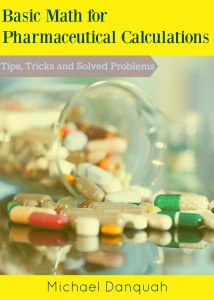 Basic Math for Pharmaceutical Calculations