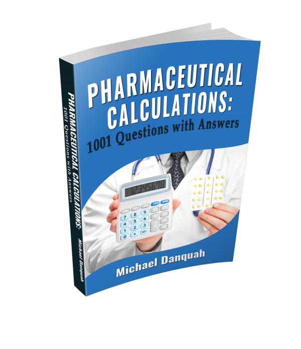Pharmaceutical Calculations_1001 questions with answers