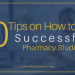 10 Tips on How to be a Successful Pharmacy Student