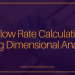 IV Flow Rate Calculations Using Dimensional Analysis
