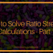 How to Solve Ratio Strength Calculations -Part 1